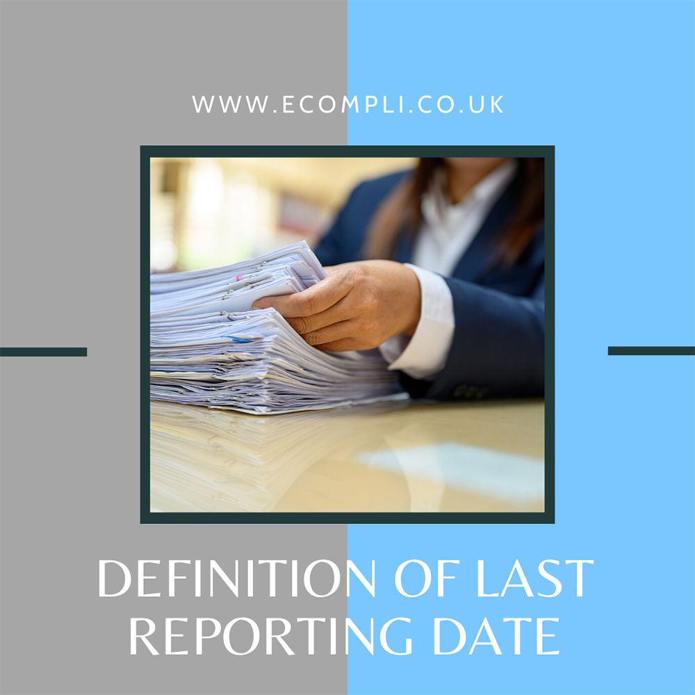 FCA Definition of Last Reporting Date