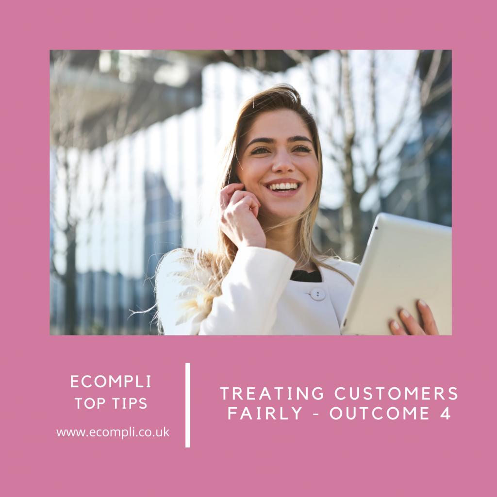 Ecompli - FCA Treating Customers Fairly